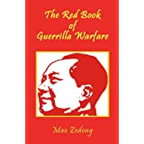 The Red Book of Guerrilla Warfare ~ Mao Zedong