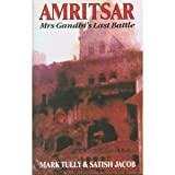 img - for Amritsar: Mrs. Gandhi's Last Battle book / textbook / text book