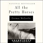 All the Pretty Horses | Cormac McCarthy