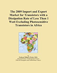 The 2009 Import and Export Market for Transistors with a Dissipation Rate of Less Than 1 Watt Excluding Photosensitive Transistors in Africa