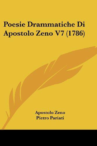 Poesie Drammatiche Di Apostolo Zeno V7 (1786)