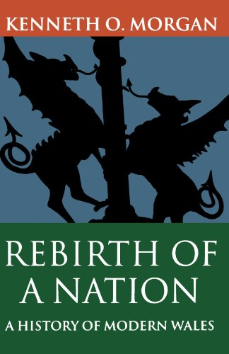 Rebirth of a Nation: Wales 1880-1980 (Oxford History of Wales (Paperback)) (Vol 6)