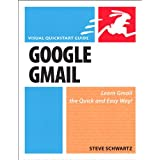 Google Gmail: Visual QuickStart Guide