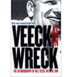 img - for Veeck--As In Wreck: The Autobiography of Bill Veeck 1st (first) Edition by Veeck, Bill, Linn, Ed [2001] book / textbook / text book