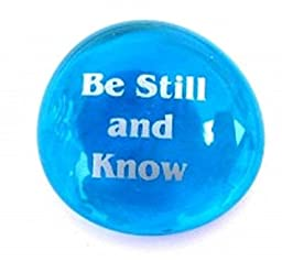 Be Still And Know Colored Glass Wisdom Imprinted Stones - Sayings