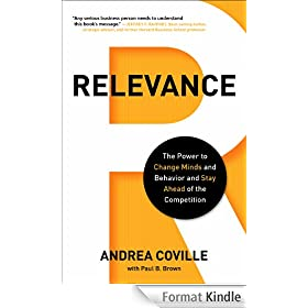 Relevance: The Power to Change Minds and Behavior and Stay Ahead of the Competition (English Edition)