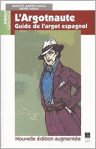 L'argotnaute : guide de l'argot espagnol