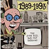 The John Peel Sub Pop Sessions 1989-1993by Various