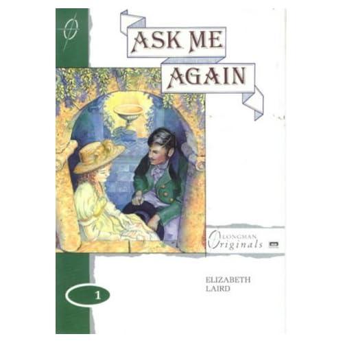 Amazon.com: Ask Me Again (Longman Originals) (9780582081352