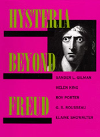 Hysteria Beyond Freud