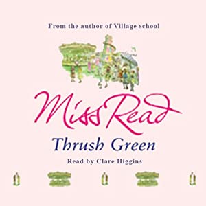 Thrush Green | [Miss Read]