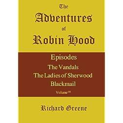 The Adventures of Robin Hood - Volume 08