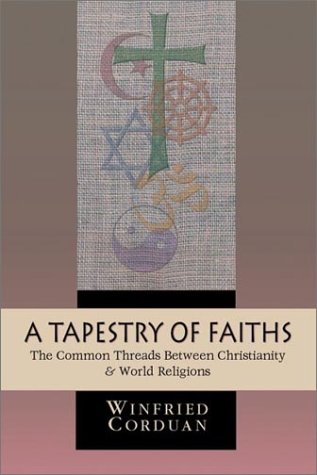 A Tapestry of Faiths: The Common Threads Between Christianity World Religions