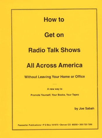 How to Get on Radio Talk Shows All Across America w/o Leaving Home
