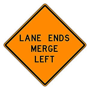 MUTCD W9-2 Orange Lane Ends Merge Left Sign, 3M Reflective Sheeting, Highest Gauge Aluminum,Laminated, UV Protected, Made in U.S.A