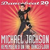 Dancebeat Michael Jackson Remembered On The Dance Floor Dancebeat CD Music For Dancing recorded in tempo for music teaching performance or general listening and enjoyment