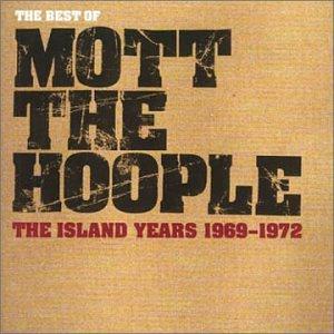 Mott The Hoople - The Island Years 1969-1972 - Zortam Music
