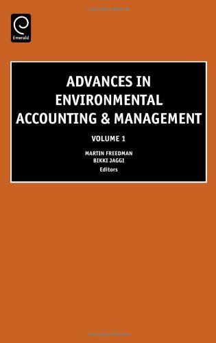 Advances in Environmental Accounting & Management, Volume 1 (Advances in Environmental Accounting and Management) (V