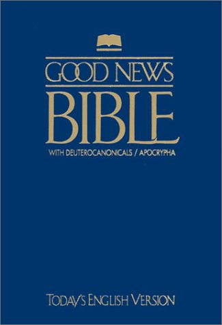 Good News Bible With Deuterocanonicals/apocrypha-GNT