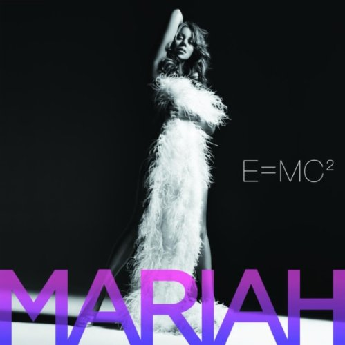 E=MC2 - Mariah Carey