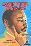 img - for Martin Luther King Jr. Day   [MARTIN LUTHER KING JR DAY REV/] [Paperback] book / textbook / text book