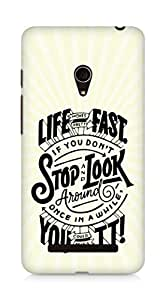 AMEZ life moves pretty fast Back Cover For Asus Zenfone 5