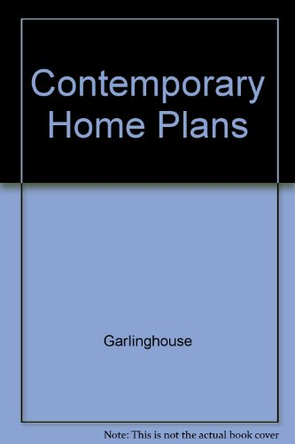 Contemporary Home Plans, Garlinghouse
