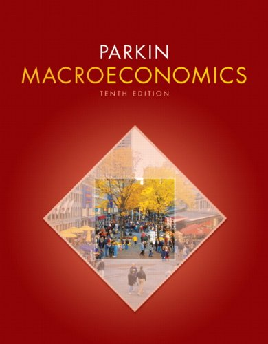 Macroeconomics (10th Edition) (Pearson Series in Economics)