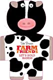Farm Friends: Let's Hold Hands (Hold My Hand) (0857079328) by Braun, Sebastien