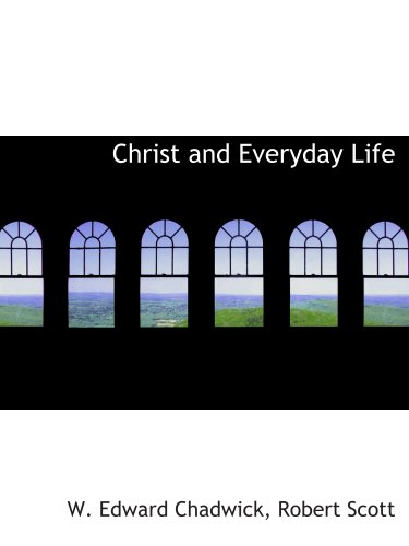 Christ and Everyday Life