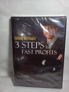 ANTHONY MORRISON'S 3 STEPS TO FAST PROFITS -DVD 2009