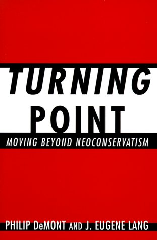 Turning Point: Moving Beyond Neoconservation