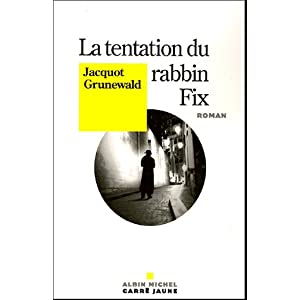 La Tentation du rabbin Fix