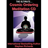 The Ultimate Cosmic Ordering Meditationby Stephen Richards