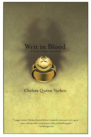 Writ In Blood: A Novel of the Count Saint-Germain (St. Germain)