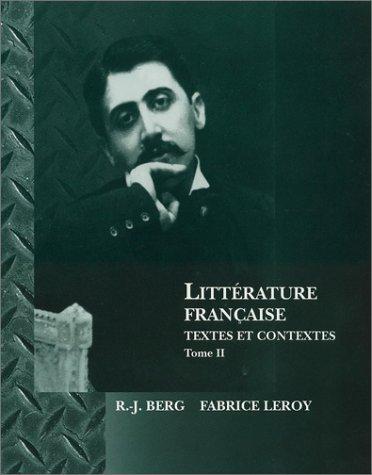 Litterature Francaise: Textes et Contextes (French Edition)