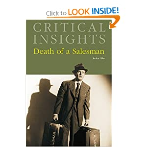 A Critical Analysis into Arthur Miller's Play, Death of a Salesman.