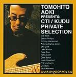 ベーシック・クロスオーバー 青木智仁 presents CTI/KUDU プライベート・セレクション
