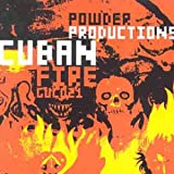 Powder Productions Cuban Fire