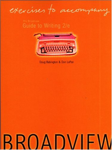The Broadview Guide to Writing 2e: Excericses