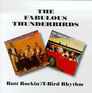 FABULOUS THUNDERBIRDS - Butt Rockin
