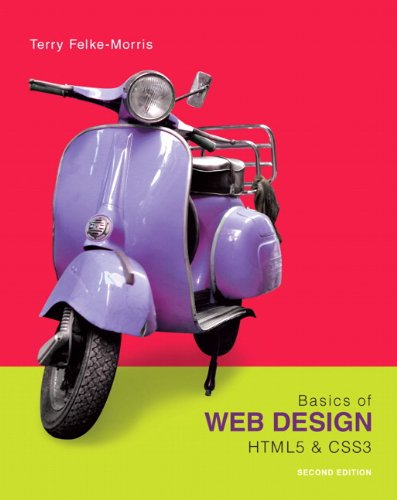 Basics of Web Design: HTML5 & CSS3, 2nd Edition