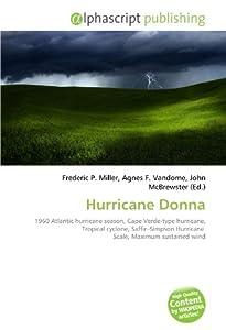 Hurricane Donna: 1960 Atlantic hurricane season, Cape Verde-type hurricane, Tropical