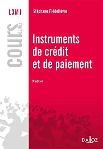 Instruments de paiement et de crédit - 9e éd.