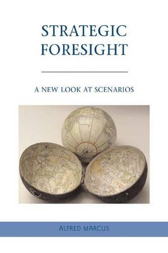 Strategic Foresight: A New Look at Scenarios PDF