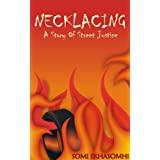 Necklacing