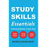 Study Skills Essentials: Oxford Graduates Reveal Their Study Tactics, Essay Secrets and Exam Adviceby Patrick McMurray