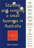 img - for Starting and Running a Small Business in Australia book / textbook / text book