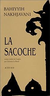 La sacoche : roman, Nakhjavani, Bahiyyih
