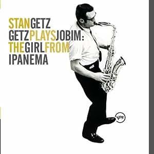 Getz Plays Jobim/The Girl From Ipanema